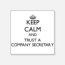 Keep Calm and Trust a Company Secretary Sticker