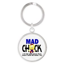 Pulmonary Fibrosis Mad Chick 1 Round Keychain