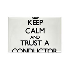 Keep Calm and Trust a Conductor Magnets