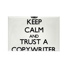 Keep Calm and Trust a Copywriter Magnets