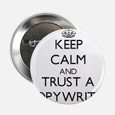 "Keep Calm and Trust a Copywriter 2.25"" Button"