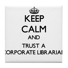 Keep Calm and Trust a Corporate Librarian Tile Coa
