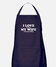 I Love It When My Wife Lets Me Go Skiing Apron (da