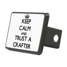 Keep Calm and Trust a Crafter Hitch Cover