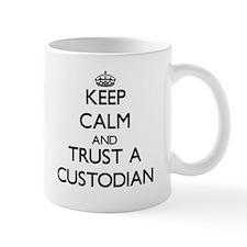 Keep Calm and Trust a Custodian Mugs