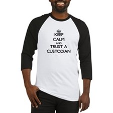 Keep Calm and Trust a Custodian Baseball Jersey