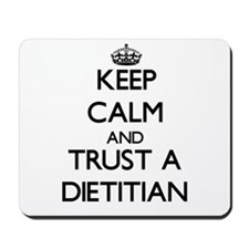 Keep Calm and Trust a Dietitian Mousepad