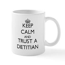 Keep Calm and Trust a Dietitian Mugs