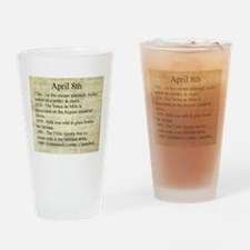 April 8th Drinking Glass