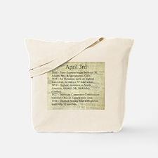 April 3rd Tote Bag