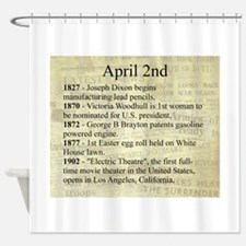 April 2nd Shower Curtain