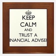 Keep Calm and Trust a Financial Adviser Framed Til