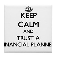Keep Calm and Trust a Financial Planner Tile Coast