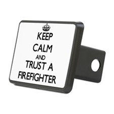 Keep Calm and Trust a Firefighter Hitch Cover