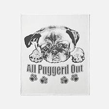 Puggerd out pug Throw Blanket