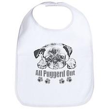 Puggerd out pug Bib