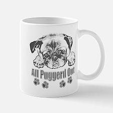 Puggerd out pug Mug