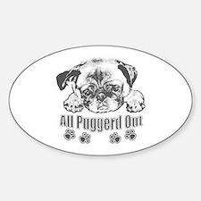 Puggerd out pug Decal