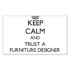Keep Calm and Trust a Furniture Designer Decal