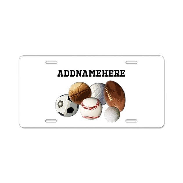 Sports Balls Custom Name Aluminum License Plate by