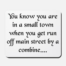 Small Towns and Tractors! Mousepad