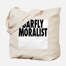 Barfly Moralist Tote Bag