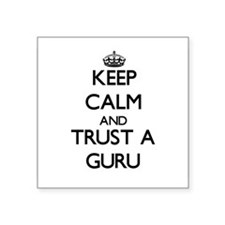 Keep Calm and Trust a Guru Sticker