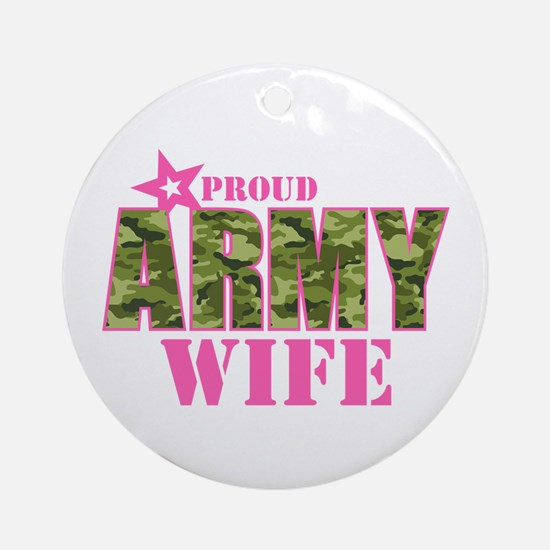 Camo Proud Army Wife Ornament (Round)