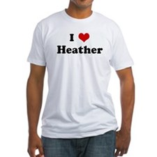 I Love Heather Shirt