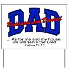 Christian Dad - Fathers Day Yard Sign