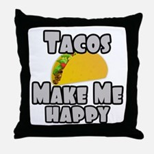 Tacos Make Me Happy Throw Pillow