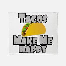 Tacos Make Me Happy Throw Blanket