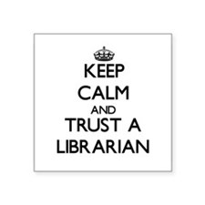 Keep Calm and Trust a Librarian Sticker