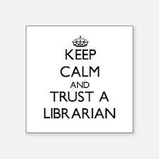 Keep Calm and Trust a Librarian Sticker