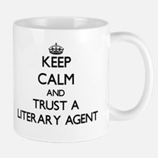 Keep Calm and Trust a Literary Agent Mugs