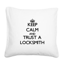 Keep Calm and Trust a Locksmith Square Canvas Pill