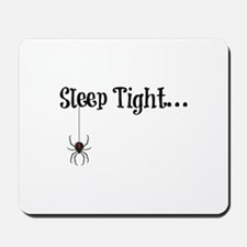 Sleep Tight... Mousepad