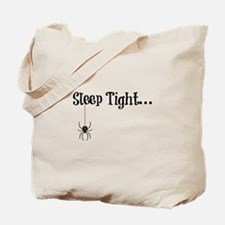 Sleep Tight... Tote Bag