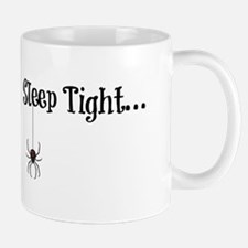 Sleep Tight... Mugs