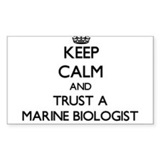 Keep Calm and Trust a Marine Biologist Decal