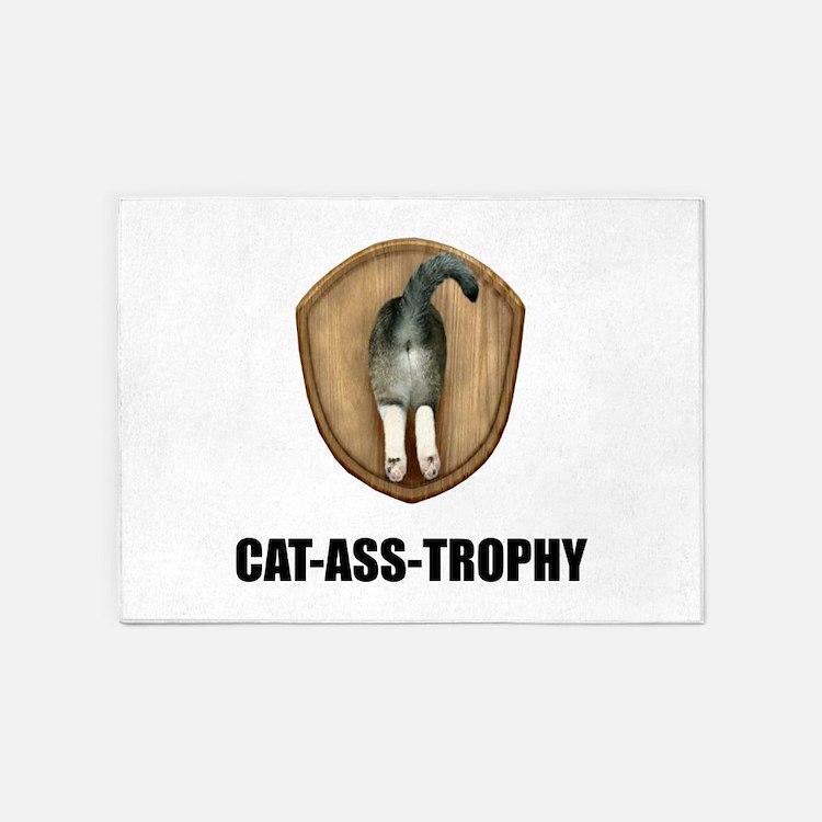 Cat Ass Trophy 5'x7'Area Rug