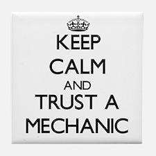 Keep Calm and Trust a Mechanic Tile Coaster