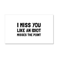 I Miss You Car Magnet 20 x 12