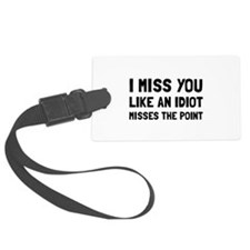 I Miss You Luggage Tag