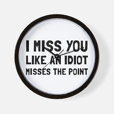 I Miss You Wall Clock