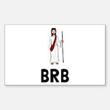 Jesus BRB Decal