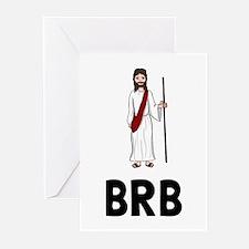 Jesus BRB Greeting Cards