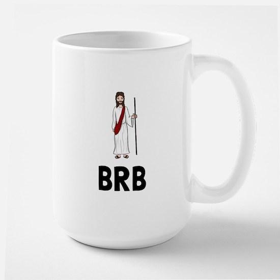 Jesus BRB Mugs