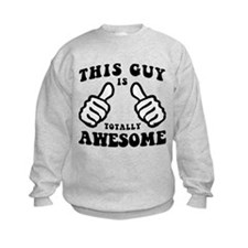 This Guy Is Awesome Sweatshirt