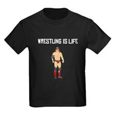 Wrestling Is Life T-Shirt